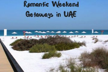 Romantic Weekend Getaways in UAE