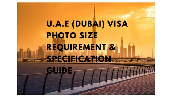 Photo Requirement Size Guide: U.A.E