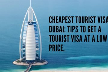 how to get Cheapest Dubai tourist visa