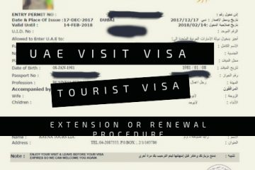 UAE VISIT VISA AND TOURIST VISA EXTENSION OR RENEWAL PROCEDURE