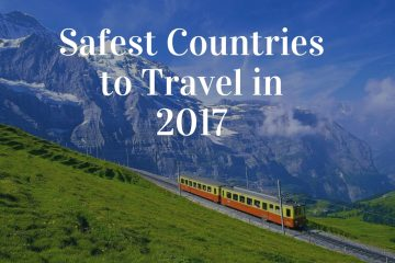 Safest Countries to Travel in 2017