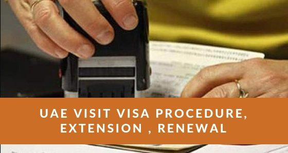 UAE Visit Visa Procedure Extension Renewal